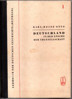 Deutschland in der Epoche der Urgesellschaft (500.000: Otto, Karl-Heinz: