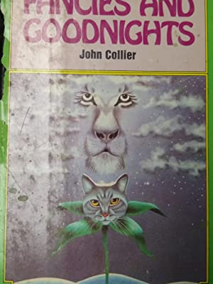 Fancies and Goodnights: Collier, John