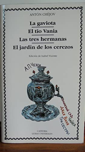 LA GAVIOTA / EL TÍO VANIA /: ANTÓN CHÉJOV