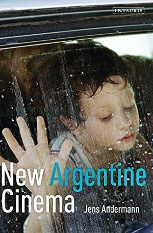 New Argentine Cinema (Tauris World Cinema Series): Andermann, Jens