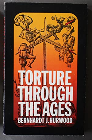 Torture Through the Ages - Infamous History of Man's Cruelty to Man.