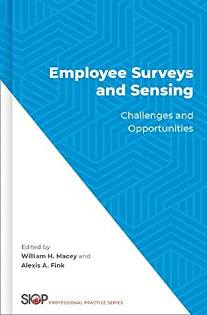 Employee Surveys and Sensing: Challenges and Opportunities