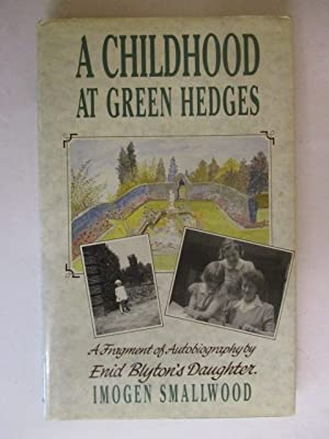 A Childhood at Green Hedges: A Fragment of Autobiography