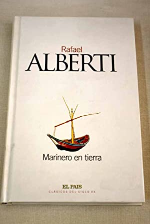 Marinero en tierra: Alberti, Rafael
