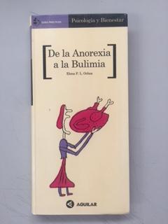 LA ANOREXIA Y LA BULIMIA: Elena F. L.