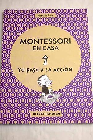 Montessori en casa: Petit, Nathalie