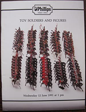 Phillips Auctioneers Toy Soldiers and Figures Auction Catalogue Wednesday 12 June 1991