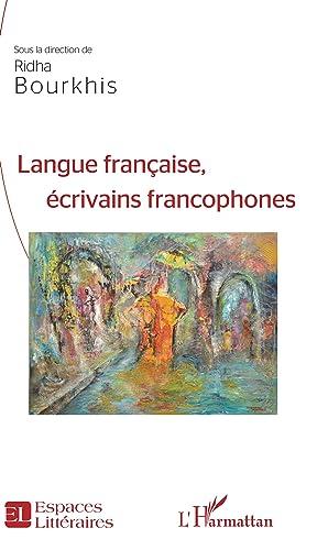 Langue française,: Bourkhis, Ridha
