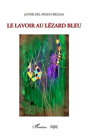 Le lavoir au lézard bleu: Del Prado Biezma,