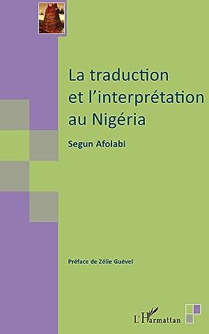 La traduction et l'interprétation au Nigéria: Afolabi, Segun