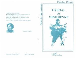 Cristal et obsidienne: Chonez, Claudine