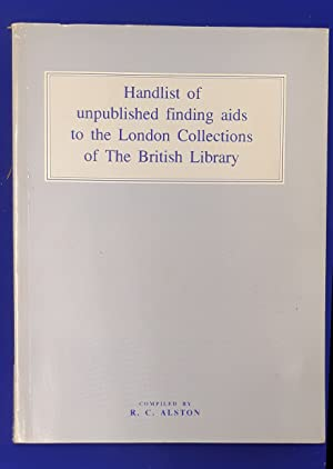 Handlist of unpublished finding aids to the London collections of the British Library.