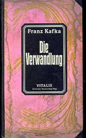 Die Verwandlung ;.: Kafka, Franz :