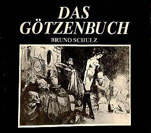 Das Gotzenbuch = (Xiega balwochwalcza): Schulz, Bruno