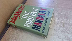 Seller image for The Road Past Mandalay: A Personal Narrative for sale by BoundlessBookstore