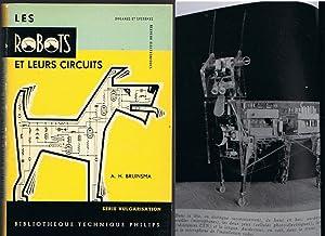 Les Robots et leurs circuits. Organes et: Bruinsma A .