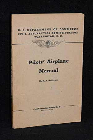 Pilot's Airplane Manual (Civil Aeronautics Bulletin No. 27)