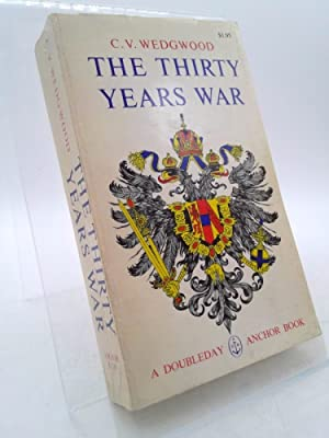 The Thirty Years War: C. V. Wedgwood