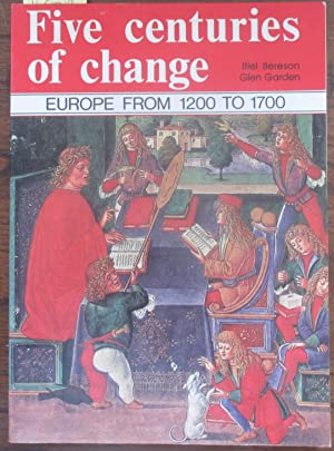 Five Centuries of Change: Europe from 1200 to 1700