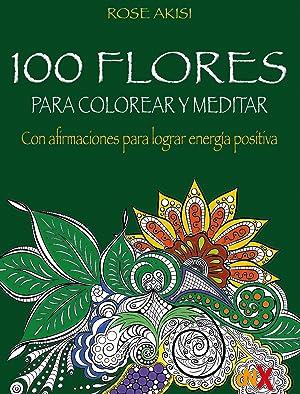 100 flores para colorear y meditar con: Akisi Rose