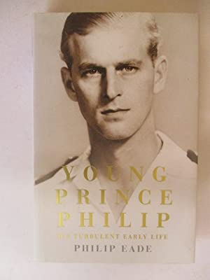 Young Prince Philip: His Turbulent Early Life