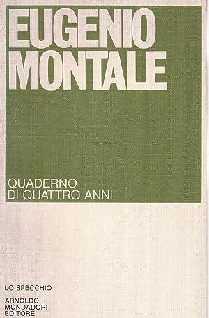 1° edizione ! Quaderno di quattro anni: Eugenio Montale