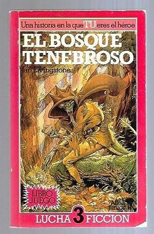 BOSQUE TENEBROSO - EL. LUCHA FICCION 3: LIVINGSTONE, IAN