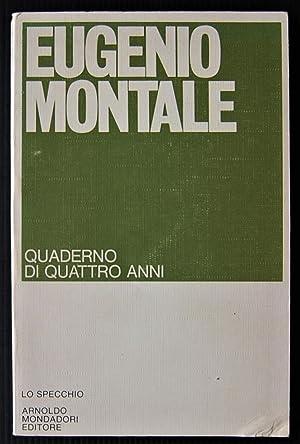 QUADERNO DI QUATTRO ANNI.: Montale Eugenio