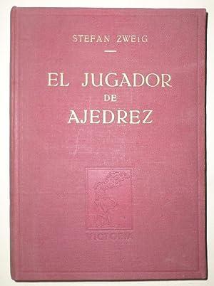 El jugador de ajedrez. Traducción autorizada, de: ZWEIG, Stefan.