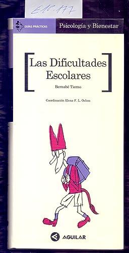 LAS DIFICULTADES ESCOLARES: Bernabé Tierno /