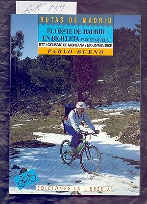 """Imagen del vendedor de EL OESTE DE MADRID EN BICICLETA """"VALDEMAQUEDA"""" a la venta por Libreria 7 Soles"""