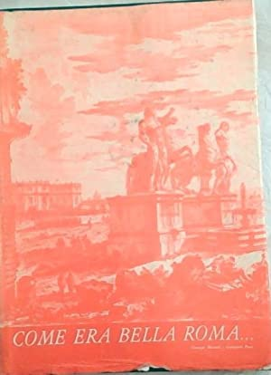 Immagine del venditore per Come Era Bella Roma venduto da Chapter 1