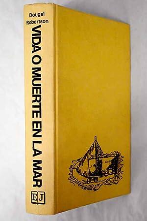 Imagen del vendedor de Vida o muerte en la mar a la venta por Alcaná Libros