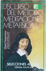 Discurso del método Meditaciones metafísicas: Descartes, René