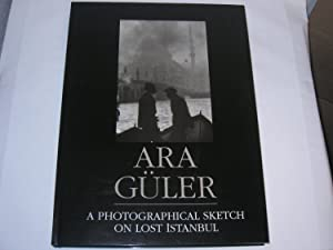 A Photographical Sketch on Lost Istanbul.: Ara Güler