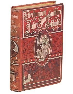 Fierhundert Jahre Amerikanischer Geschichte [= Four Hundred: Zimmermann, Dr. G.H.