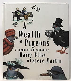 A Wealth of Pigeons: A Cartoon Collection [SIGNED]