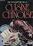Encyclopédie de la cuisine chinoise