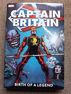 Captain Britain Vol.1: Birth of a Legend