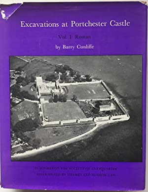 Excavations at Porchester Castle. Vol. I : Roman