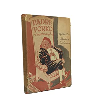 Padre Porko. The Gentlemanly Pig. Illustrated by: Eichenberg, Fritz (Illustrator).