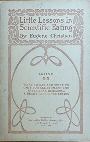 Little Lessons in Scientific Eating - Lesson XIX