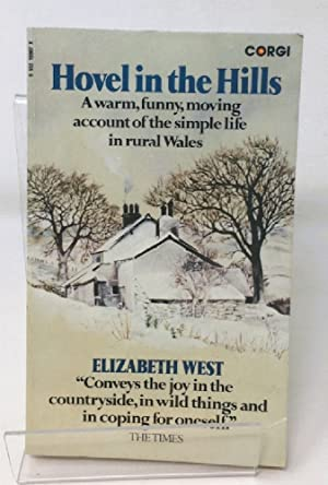 Hovel in the Hills: An Account of the Simple Life
