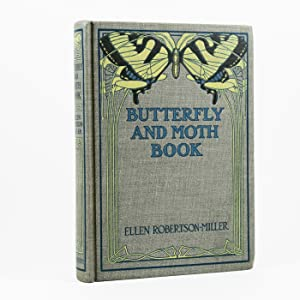 Butterfly and Moth Book. Personal Studies and Observations of the More Familiar Species. With Ill...