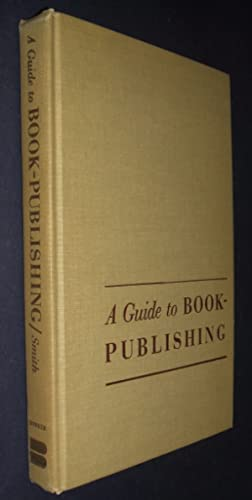 A Guide to Book Publishing