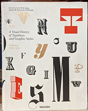 Type: A Visual History of Typefaces and: Cees W. de