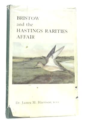 Bristow And The Hastings Rarities Affair