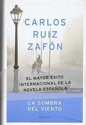 LA SOMBRA DEL VIENTO: Ruiz Zafón. Carlos