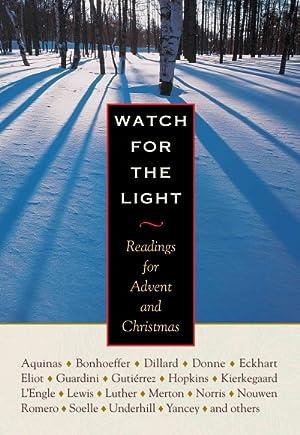 Watch for the Light : Readings for: Bonhoeffer, Dietrich; Donne,