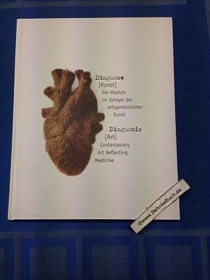 Diagnose (Kunst) : die Medizin im Spiegel: Leismann, Burkhard (Herausgeber)